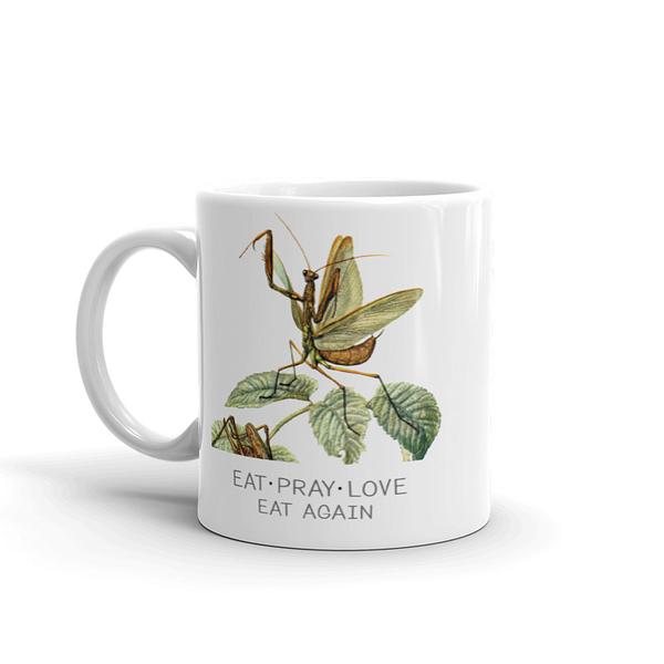 Eat Pray Love Eat Again Mug