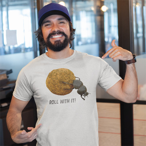 Roll With It Dung Beetle Shirt