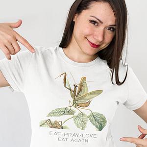 Eat Pray Love - Eat Again Shirt