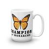 Champion of Monarchs Mug B