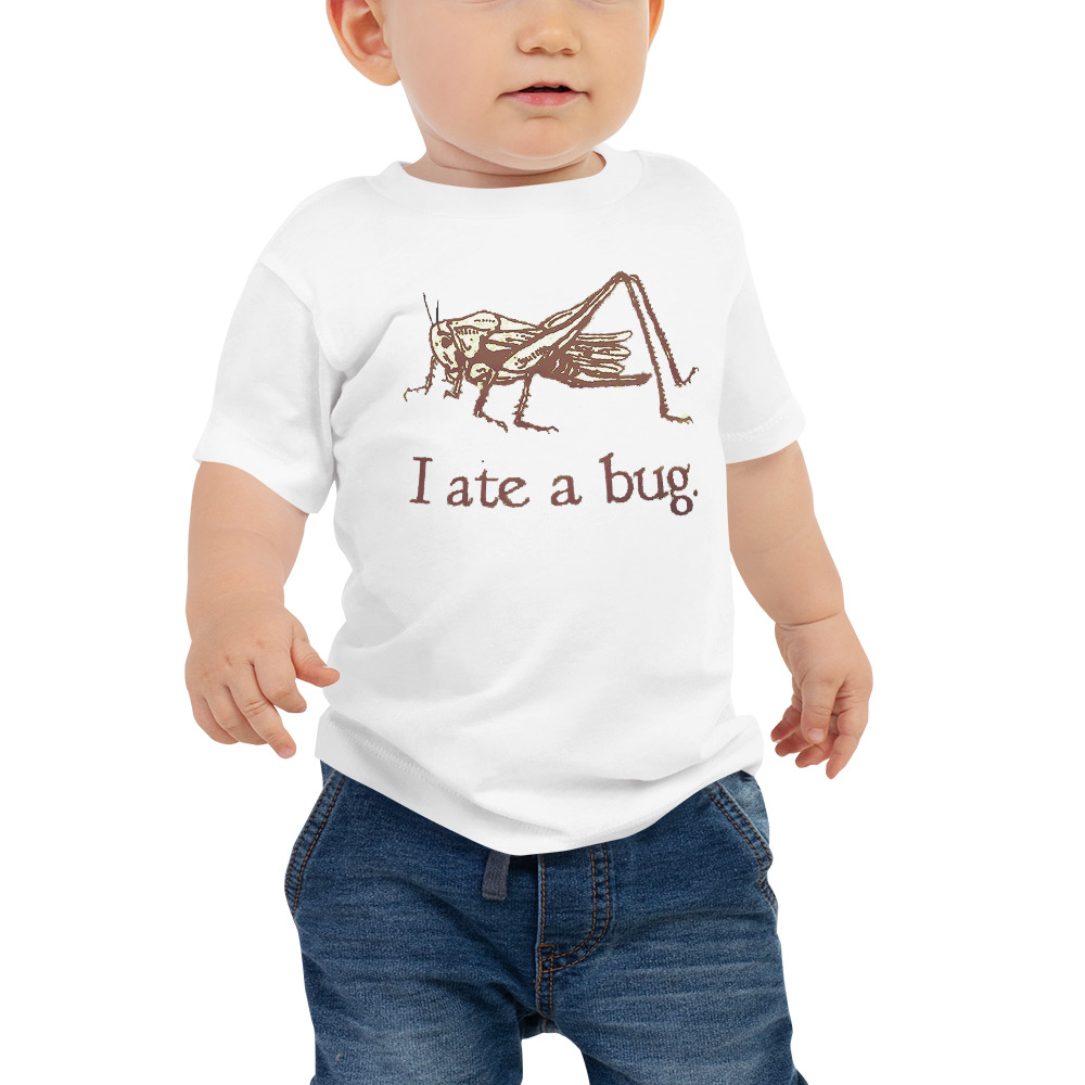 Baby I Ate A Bug Vintage Tee
